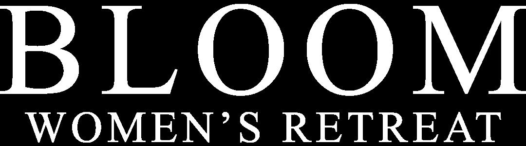 Bloom Women's Retreat